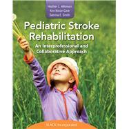 Pediatric Stroke Rehabilitation