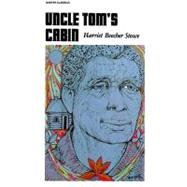 Uncle Tom's Cabin by Stowe, Harriet Beecher, 9780060806187