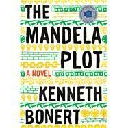 The Mandela Plot by Bonert, Kenneth, 9781328886187