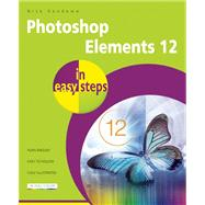 Photoshop Elements 12 in Easy Steps by Vandome, Nick, 9781840786187