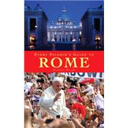 Every Pilgrim's Guide to Rome by Walsh, Michael, 9781848256187
