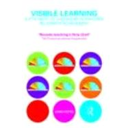 Visible Learning: A Synthesis of Over 800 Meta-Analyses Relating to Achievement by Hattie; John, 9780415476188