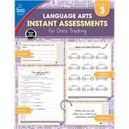 Instant Assessments for Data Tracking Language Arts Grade 3 by Payne, Amy, 9781483836188