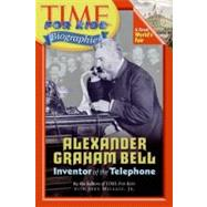 Alexander Graham Bell by Time for Kids Magazine, 9780060576189