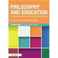 Philosophy and Education: an introduction to key questions and themes by Haynes; Joanna, 9780415536189