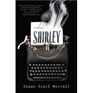 Shirley by Merrell, Susan Scarf, 9780147516190