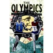 The Olympics Fastest, Highest. Longest, Strongest by Arscott, David, 9781910706190