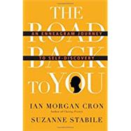 The Road Back to You by Cron, Ian Morgan; Stabile, Suzanne, 9780830846191
