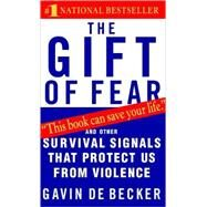 The Gift of Fear by DE BECKER, GAVIN, 9780440226192