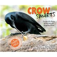 Crow Smarts by Turner, Pamela S.; Comins, Andy, 9780544416192