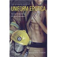 The Mammoth Book of Uniform Erotica by Cardy, Barbara, 9780762456192