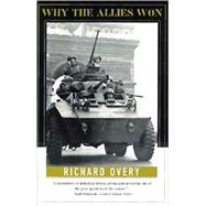 WHY THE ALLIES WON PA by OVERY,RICHARD, 9780393316193