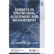 Fairness in Educational Assessment and Measurement by Dorans; Neil J., 9781138026193