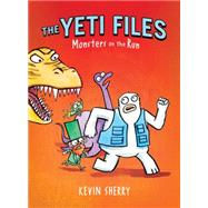 Monsters on the Run (The Yeti Files #2) by Sherry, Kevin, 9780545556194