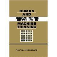 Human and Machine Thinking by Johnson-Laird,Philip N., 9781138876194