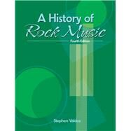 A History of Rock Music by Valdez, Stephen K., 9781465256195