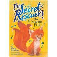 The Magic Fox by Harrison, Paula; Williams, Sophy, 9781481476195