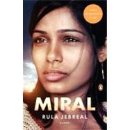 Miral A Novel by Jebreal, Rula; Cullen, John, 9780143116196