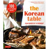 The Korean Table by Chung, Taekyung; Samuels, Debra; Robbins, Heath, 9780804846196