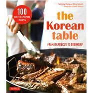 The Korean Table by Chung, Taekyung; Samuels, Debra; Robbins, Heath, 9780804846196