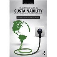 The Business Guide to Sustainability: Practical strategies and tools for organizations by Hitchcock; Darcy, 9781138786196