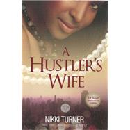 A Hustler's Wife by Turner, Nikki, 9781601626196