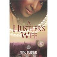A Hustler's Wife by Turner, Nikki, 9781601626196