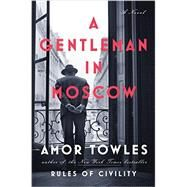 A Gentleman in Moscow by Towles, Amor, 9780670026197