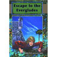 Escape to the Everglades by Raffa, Edwina; Rigsby, Annelle, 9781561646197