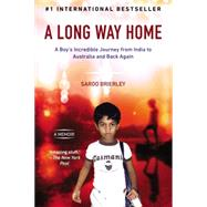 A Long Way Home by Brierley, Saroo; Buttrose, Larry (CON), 9780425276198