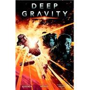 Deep Gravity by Richardson, Mike; Hardman, Gabriel; Bechko, Corinna; Baldo, Fernando, 9781616556198