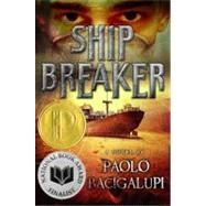 Ship Breaker by Bacigalupi, Paolo, 9780316056199