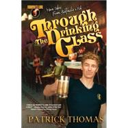 Murphy's Lore : Tales from Bulfinche's Pub: Through the Drinking Glass by Thomas, Patrick, 9781890096199