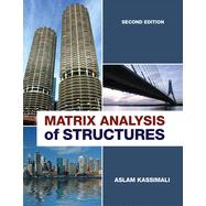 Matrix Analysis of Structures by Kassimali, Aslam, 9781111426200