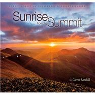 Sunrise from the Summit by Randall, Glenn, 9781560376200