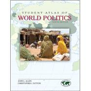 Student Atlas of World Politics by Allen, John; Sutton, Christopher, 9780078026201