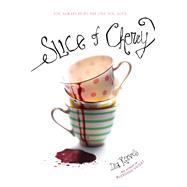 Slice of Cherry by Reeves, Dia, 9781416986201