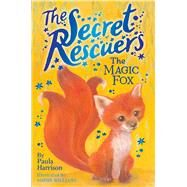 The Magic Fox by Harrison, Paula; Williams, Sophy, 9781481476201