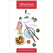 Alliterasian by Cho, Allan; Lin, Julia; Wong-Chu, Jim, 9781551526201