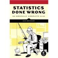 Statistics Done Wrong by Reinhart, Alex, 9781593276201