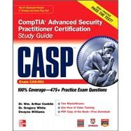 CASP CompTIA Advanced Security Practitioner Certification Study Guide (Exam CAS-001) by Conklin, Wm. Arthur; White, Gregory; Williams, Dwayne, 9780071776202