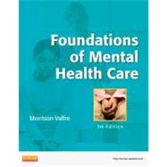 Foundations of Mental Health Care by Morrison-Valfre, Michelle, 9780323086202
