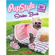 Pupstyle Sticker Book by Foster, Dara, 9780545606202