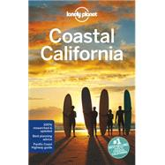 Lonely Planet Coastal California by Lonely Planet Publications, 9781742206202