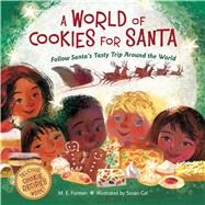 A World of Cookies for Santa by Furman, M. E.; Gal, Susan, 9780544226203