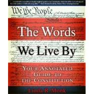 The Words We Live By by Monk, Linda R., 9780786886203