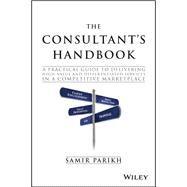 The Consultant's Handbook by Parikh, Samir, 9781119106203