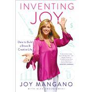 Inventing Joy by Mangano, Joy; Tresniowski, Alex (CON), 9781501176203