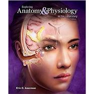 Exploring Anatomy & Physiology in the Laboratory by Amerman, Erin C., 9781617316203
