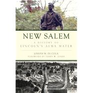New Salem by Di Cola, Joseph M.; Jones, Terry W., 9781467136204